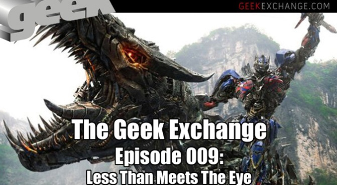 The Geek Exchange Episode 009
